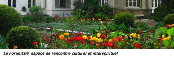 Forum 104, centre de rencontre culturel et interspirituel
